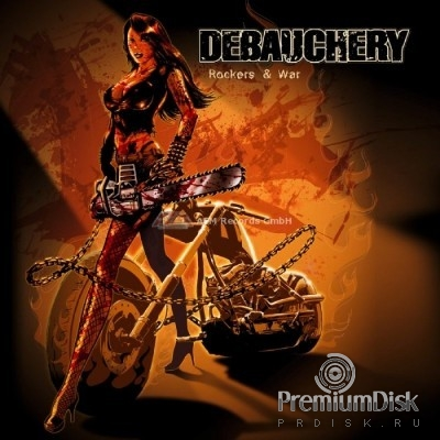 Debauchery - Rockers and War